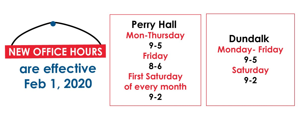 New Hours for Perry Hall location